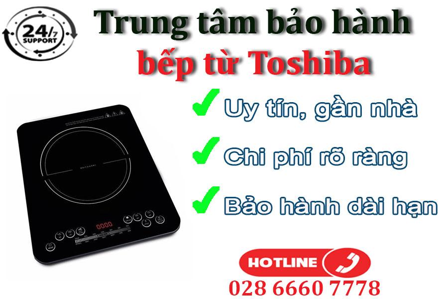 Vì sao khách hàng lựa chọn sửa bếp từ Toshiba tại trung tâm chúng tôi?